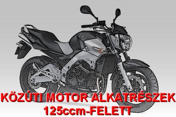 KÖZÚTI MOTOR ALKATRÉSZEK 125ccm-FELETT